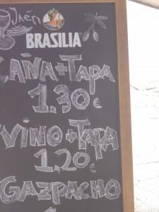 El Olivo. Caña + tapa 1,30€; vino+tapa 1,20€, vaso de gazpacho 1€