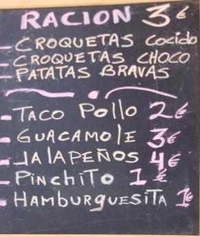 Raciones de 3 €: Croquetas coc croquetas choco patatas bravas Taco de Pollo 2€ Guacamole 3€